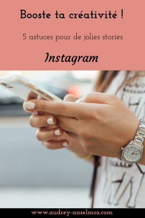 astuces-creer-jolies-stories